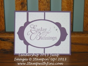 Easter Blessings Leadership swap 2013 Shari Caspers
