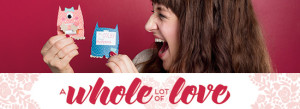 Whole lot of love banner