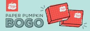 Paper Pumpkin BOGO free Banner Image